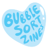 Bubble Sort Zines